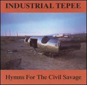 industrial_tepee_hymns