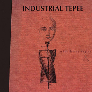 industrial_tepee_what_devine_engine